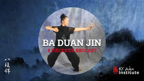 Ba Duan Jin – 8 pièces de brocart