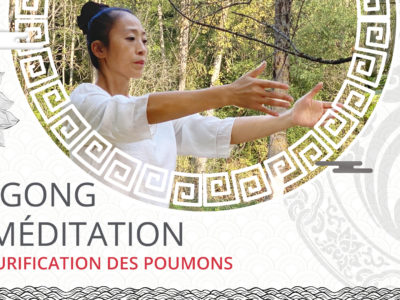 Qi Gong & méditation de purification des poumons