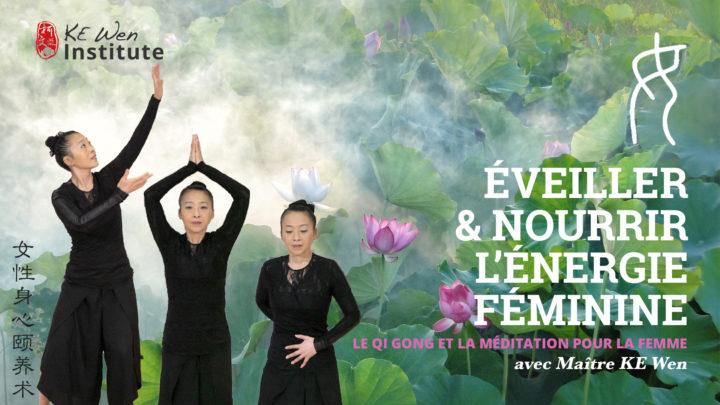 Eveiller et nourrir l'énergie féminine