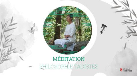 Formation – La Méditation et la Philosophie Taoïste